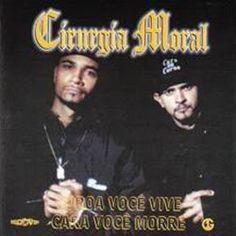 Cirurgia Moral - Cara Você Vive, Coroa Você Morre 2001 Download - BAIXE RAP NACIONAL