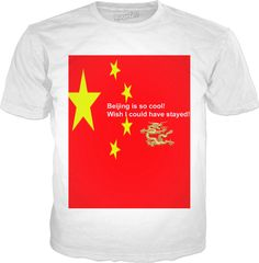 """Custom Classic T-shirt white: Your personal statement """"Wish I could have stayed!"""" proves: You've been to Beijing, you travel the world. you know what is cool!! Bed Duvet cover, shower curtain, Sweatshirt, Hoodie, Yoga Pants, Joggers, Leggings, Phone Case, Beach Towel, Tank Top, Crop Top, T-Shirt,  underwear, swim shorts, Bandana, Onesie, couch pillow, pillowcase, Classic T-Shirt, OMG, BFF, Christmas, birthday, Valentine's day, poster, Easter, Pin, Pinterest,"""