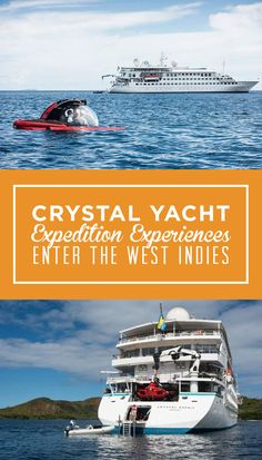 Crystal Yacht Expedition Cruises is redeploying its ultra-luxury yacht, Crystal Esprit, to the islands of the West Indies beginning in November of 2017 and all of 2018.