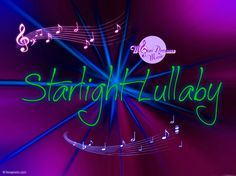 Starlight Lullaby YouTube Video by #MoonDreamsMusic #StarlightLullaby #YouTubeVideo #LullabyVideo #CarouselDreams