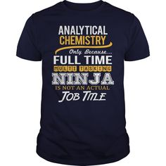 Awesome Tee For Analytical Chemistry T-Shirts, Hoodies. VIEW DETAIL ==► https://www.sunfrog.com/LifeStyle/Awesome-Tee-For-Analytical-Chemistry-118003165-Navy-Blue-Guys.html?id=41382