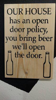 Open door policy you bring beer we'll open by SmokyMountainHomeNec