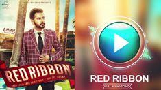Red Ribbon (Full Audio Song)   Amar Sajaalpuria & Ft.Jaz Buttar   Punjab...