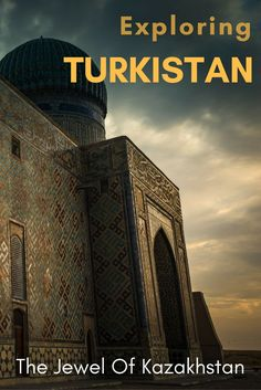 Exploring the best destination in Kazakhstan - Our post about the things to do in Turkistan, the Silk Road city in Central Asia. Travel Articles, Travel Photos, Amazing Destinations, Travel Destinations, Travel Guides, Travel Tips, Asia Travel, Travel Abroad, Silk Road
