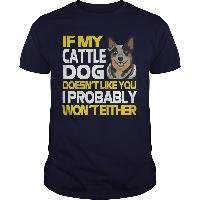 CATTLE DOG I PROBABLY