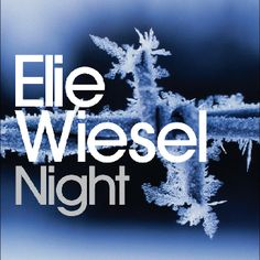 Night by Elie Wiesel Chapters