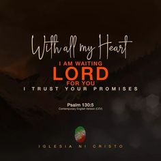Psalm 130, Psalms, Biblical Verses, Bible Verses, I Trusted You, Churches Of Christ, Tagalog, You Promised, My Lord
