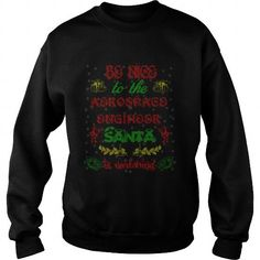 Make this awesome proud Aerospace engineer: Aerospace Engineer 3 Ugly Christmas Sweater Women Men Shirt as a great gift for Aerospace engineers