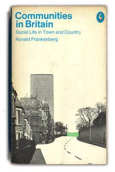 Pelican, 1971 Communities in Britain - Ronald Frankenburg