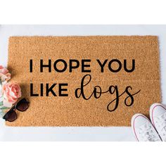 Hope You Like Dogs Doormat - Funny Mat - Dog Doormat - Funny Doormat - Funny Doormats - Welcome Mat - Goldendoodle Doormat by foxandcloverboutique on Etsy https://www.etsy.com/listing/547943443/hope-you-like-dogs-doormat-funny-mat-dog