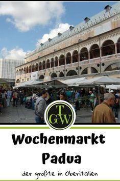 Der Wochenmarkt in Padua rund um den Palazzo della Ragione! - Topfgartenwelt - Gartenblog | Foodblog | Familienblog