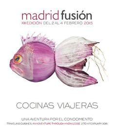 Madrid Fusión 2015 XIII Cumbre Internacional de Gastronomía | Curiosidades Gastronómicas