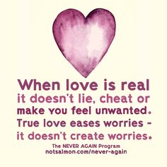 When love is real it doesn't lie, cheat or make you feel unwanted. True love eases worries - it doesn't create worries. Click image for tools to move from toxic love and find happy, safe-feeling love. Finding Love Quotes, Life Quotes Love, True Quotes, Qoutes, Breakup Quotes, Sad Sayings, Heartbreak Quotes, Advice Quotes, Mood Quotes