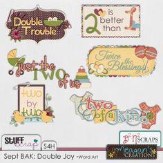 September BAK: Double Joy Word Art -B2N2 Scraps and Meagan's Creations
