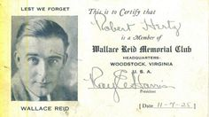 Established after his passing -The Wallace Reid Memorial Club