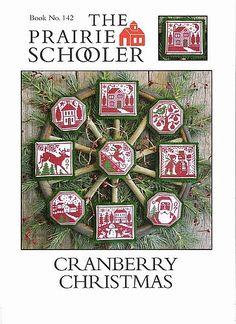 THE PRAIRIE SCHOOLER CRANBERRY CHRISTMAS 1/4