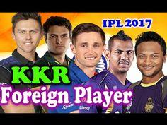 VIVO IPL 2017- Kolkata Knight Riders Overseas Players List of IPL 10 - K.