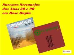 Sucessos Sertanejos dos Anos 80 e 90 em Dose Dupla - Coletânea 1