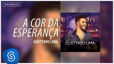 Gusttavo Lima - A Cor da Esperança (Buteco do Gusttavo Lima) [Áudio Ofic...