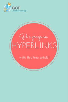 Hyperlinks are extremely useful for navigating the Web. If you aren't sure how they work, this free article from GCFLearnFree.org can help.