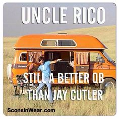 uncle rico better than jay cutler