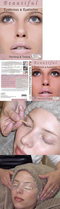 Eyelash Tools: Beautiful Eyebrows And Eyelashes: Perming And Tinting BUY IT NOW ONLY: $59.05