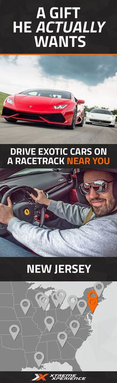 Get him a gift that he actually wants. Driving a Ferrari, Lamborghini, Porsche or other exotic sports car on a racetrack is a unique gift idea that is guaranteed to leave a smile on his face, a good story to tell and a life-long memory. Xtreme Xperience brings the thrill of a lifetime to you at two racetracks in New Jersey from May 13-15 and September 23-25, 2016. Reserve your Supercar Xperience today for as low as $219. Space is limited!