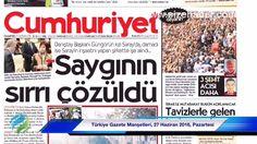 Video Haber, Türkiye Gazete Manşetleri, 27 Haziran 2016, Pazartesi