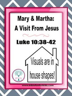 Bible Fun For Kids Cathys Corner Jesus Visits Mary Martha
