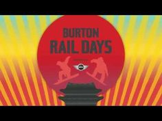 Get Ready for Burton Rail Days 2015 Presented by MINI #BurtonRailDays #MINI #Burton