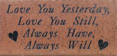 Valentine's Day Bricks from Midwest Engraving! Visit our website at www.midwestengraving.com