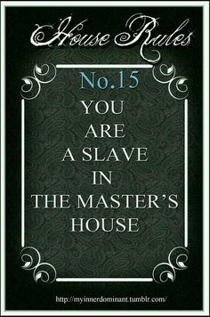 My Inner Dominant Thoughts House Rules Submissive Dominant My House Rules, Man Of The House, Kinky Quotes, Sex Quotes, Ddlg Quotes, Qoutes, Rules Quotes, Random Quotes, Motivational Quotes