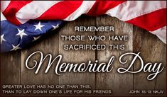 Greater Love Has No one Than This,   Than To Lay Down His Life For His Friends.    John  15: 13