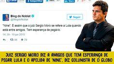 Por Dentro... em Rosa: Lula não cometeu crime, mas Moro o persegue ...