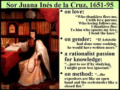 some quotes by Sor Juan Inés de la Cruz