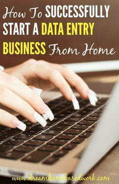 How To Successfully Start A Data Entry Business from Home