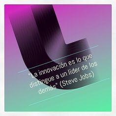"""""""La innovación es lo que distingue a un líder de los demás"""" (Steve Jobs)"""