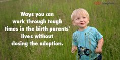 What to do when an open adoption becomes strained.