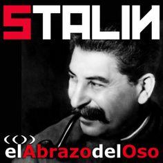 En esta ocasión vamos a tratar de acercarnos en #ElAbrazodelOso a la figura real histórica de aquél hombre al que le tocó vivir uno de los momentos más críticos, al frente de la potencia mundial quizá más amenazada de la historia: Iösif Dzhugashvili #Stalin.