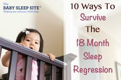 The 18 month old toddler sleep regression is one of the toughest sleep regressions parents face. Learn 10 ways to handle the 18 month old sleep regression.