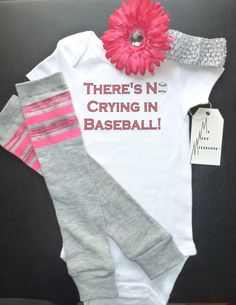 There's No Crying in Baseball Onesie Leg warmer by MyNextMilestone, $33.00...so cute!  Karlie needs this outfit for her big brothers baseball games!