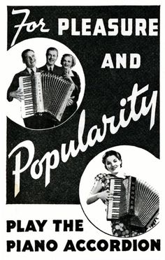 be popular with an accordion.