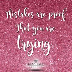 Mistakes are proof that you are trying. #MotivationMonday