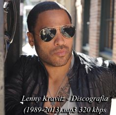 Lenny Kravitz - Discografia (1989-2013).mp3 320 kbps | Feature Magazine