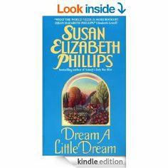 Dream a Little Dream - Kindle edition by Susan Elizabeth Phillips. Romance Kindle eBooks @ Amazon.com.