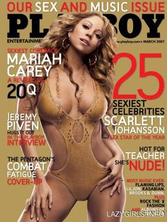 Pin for Later: 30 Celebrities Who Have Graced the Cover of Playboy Mariah Carey Mariah Carey looked hot on the March 2007 cover. Inside she posed for  nonnude photos.