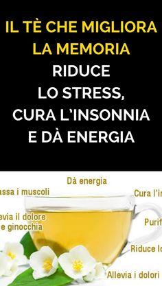 Il tè che migliora la memoria, riduce lo stress, cura l'insonnia e dà energia