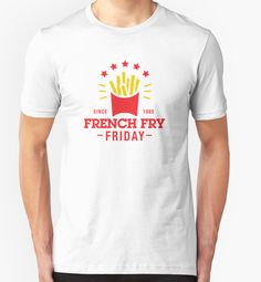 French Fry Friday by DetourShirts