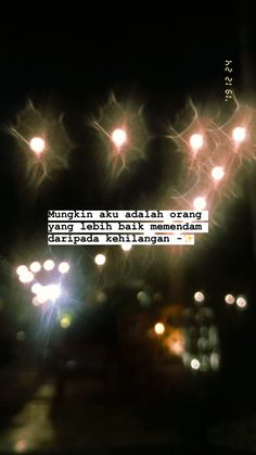 Story Quotes, Mood Quotes, Cinta Quotes, Quotes Galau, Wonder Quotes, Hurt Quotes, Quote Backgrounds, Quotes Indonesia, Quote Of The Day