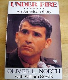 Under Fire HAND SIGNED by Oliver North! Conservative! Fox News! Iran–Contra!